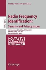 Radio Frequency Identification: Security And Privacy Issues: 6th Internationa...