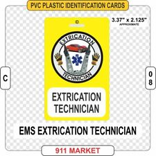 Extrication Technician EMS PVC ID Card Medic EMT Patch Fire Ex Tech FD Tag  C 08