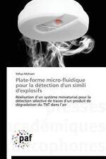 Plate-Forme Micro-Fluidique Pour la d�tection d'un Simili D'Explosifs by...