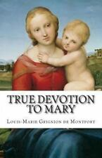 True Devotion to Mary (Paperback or Softback)