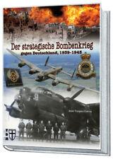 Garcia Der Strategische Bombenkrieg gegen Deutschland 1939-1945 Bomberkommando