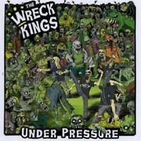 THE WRECK KINGS - UNDER PRESSURE  CD ROCK ROCKABILLY PSYCHOBILLY  NEU