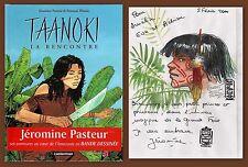 EO BD Dedicace PLISSON 2000 Casterman Taanoki 1 La rencontre signé