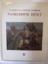 BAGHLI - MAITRE DE LA PEINTURE ALGERIENNE NASREDDINE DINET - ED.SNED - 1975