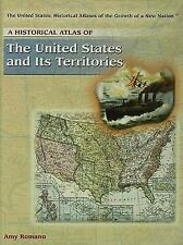 The United States Historical Atlases of the Growth of a New Nation: A Historica…