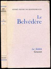 André Pieyre de Mandiargues : LE BELVEDERE - 1958