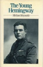 The Young Hemingway - Michael Reynolds - Hardcover