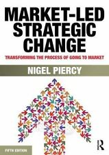 MARKET-LED STRATEGIC CHANGE - PIERCY, NIGEL F. - NEW PAPERBACK BOOK