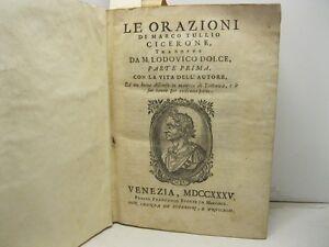 CICERONE, DOLCE Lodovico, Le orazioni di Marco Tullio Cicerone tradotte
