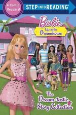 Step into Reading: The Dream-Tastic Story Collection (Barbie) by Mary...