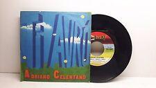 ADRIANO CELENTANO TI AVRO' - LA MOGLIE, L'AMANTE, L'AMICA CLAN CLAN 10089 BELLO