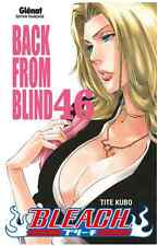"manga Bleach Tome 46 Tite KUBO Neuf Glenat ""Back From Blind"" Shonen VF Blood Lad"