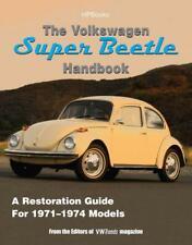 The Volkswagen Super Beetle Handbook~Restoration for 1971-1974 Models~BRAND NEW!