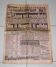 La Gazzetta dello Sport JUVE SEI MONDIALE Coppa Intercontinentale Juventus 1985
