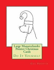 Large Munsterlander Pointer Christmas Cards : Do It Yourself by Gail Forsyth.
