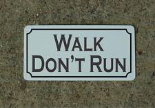 WALK DON'T RUN Metal Sign