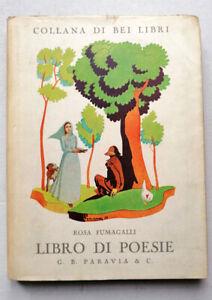 R. Fumagalli - Libro di poesie - Paravia 1937 - Illustr. di ANTONIO MARIA NARDI
