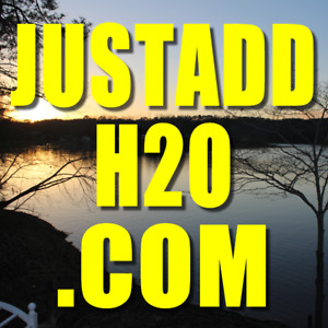 JUSTADDH2O.COM DOMAIN NAME Eleven-Letter, Three-Word Water Related, Water Sports