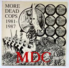 MDC More Dead Cops 1981-1987 Disque LP VINYL 33 T Germany 1988
