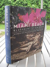 MIAMI BEACH BLUEPRINT OF AN EDEN BY MICHELE OKA DONER 2007 SIGNED
