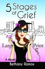 5 Stages of Grief ~ Large Print by Bethany Ramos (2014, Paperback)