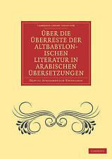 �ber die �berreste der Altbabylonischen Literatur in Arabischen �bersetzungen (C