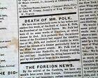 CALIFORNIA GOLD RUSH Mining & President James K. Polk Death 1849 Newspaper