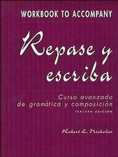 Repase y escriba, Workbook: Curso avanzado de gram?tica y composici?n Dominicis