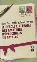 Le Cercle Litteraire Des Amateurs D'epluchures De Patates, Barrows, Annie, Shaff