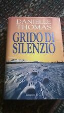 DANIELLE THOMAS - GRIDO DI SILENZIO - LONGANESI - 1997