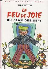 Le feu de joie du Clan des Sept - Enid Blyton - Bibliothèque Rose cartonnée TBE