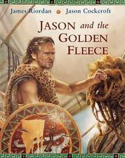 Jason and the Golden Fleece by James Riordan (2003, Hardcover)