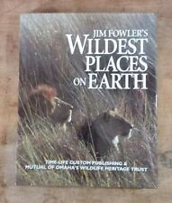 Jim Fowler's Wildest Places On Earth HC Signed Jim Fowler OCP GALA 1999