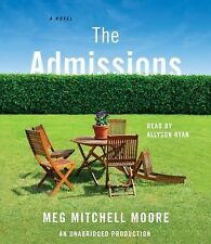 The Admissions by Meg Mitchell Moore (2015, CD, Unabridged)