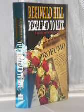 Reginald Hill - Recalled To Life 1st Edition 1992