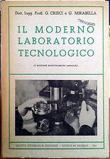 G. Crisci e G. Mirabella, Il moderno laboratorio tecnologico, Soc. Tip. Modenese