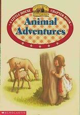 Animal Adventures by Laura Ingalls Wilder