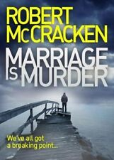 Marriage is Murder,Robert McCracken