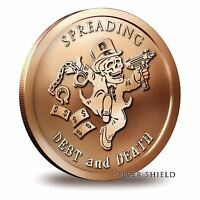 2014 Silver Shield Spreading Debt and Death 1 oz Copper Round Direct From Tube