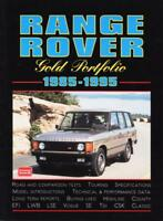Range Rover Gold Portfolio 1985-1995 (Brooklands Books Road Tests Series) by R.M