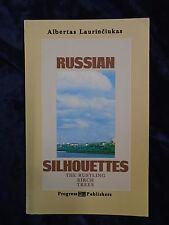 RUSSIAN SILHOUETTES by ALBERTAS LAURINCIUKAS - PROGRESS PUBLISHERS 1984 - P/B