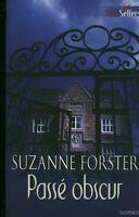 Livre de poche passé obscur Suzanne Forster book