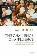 The Challenge of Affluence : Self-Control and Well-Being in the United States...