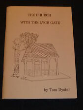 The Church with the Lych Gate - Tom Dyster, Mount Lofty Congregational Church