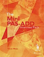 The Mini PAS-ADD Interview Pack by Steve Moss