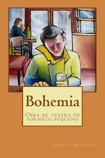 Bohemia : Obra de Teatro de Formato Pequeño by Susana Biondini (2015, Paperback)