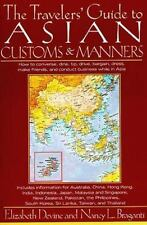 The Travelers' Guide to Asian Customs and Manners: How to Converse, Dine, Tip, D