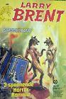 Larry Brent Sammelband von Dan Shocker mit den Nummern 176, 184, 185 Zustand: 2