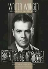 Walter Wanger, Hollywood Independent-ExLibrary