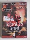 DVD - LA FORESTA DEI DANNATI - JOHANNES ROBERTS - SIGILLATO! - A8